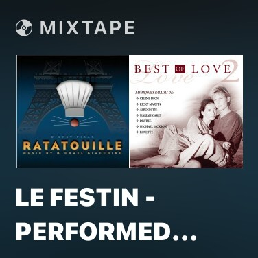 Mixtape Le Festin - Performed By Camille - Various Artists