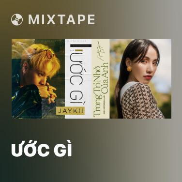 Mixtape Ước Gì - Various Artists