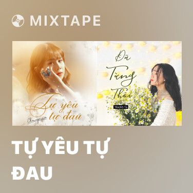 Radio Tự Yêu Tự Đau - Various Artists