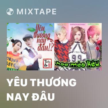 Radio Yêu Thương Nay Đâu - Various Artists