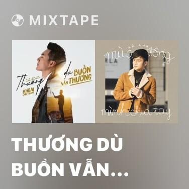 Radio Thương Dù Buồn Vẫn Thương - Various Artists