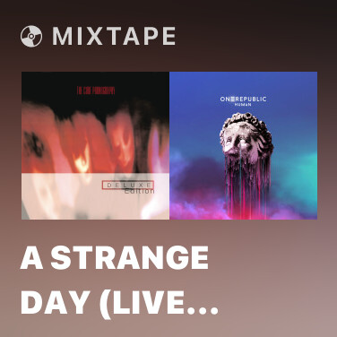 Mixtape A Strange Day (Live In The Hammersmith Odeon London 5/82)