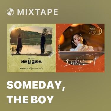 Radio Someday, The Boy - Various Artists