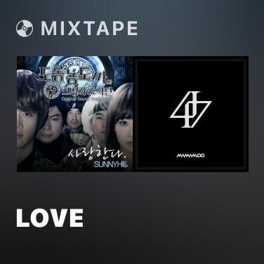 Mixtape Love - Various Artists