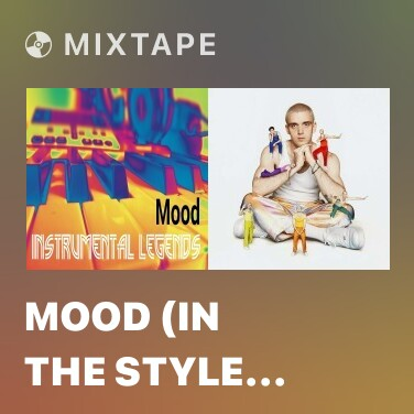 Mixtape Mood (In the Style of  24kGoldn feat. iann dior) - Various Artists
