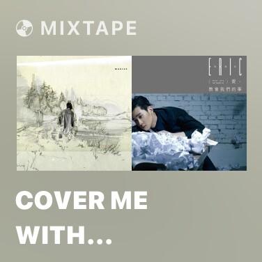 Radio Cover Me with Flowers of Mauve (feat. Mark Lanegan) (Élégie funèbre 2014) [Remasterisé en 2016] - Various Artists