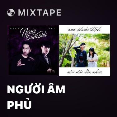 Mixtape Người Âm Phủ - Various Artists
