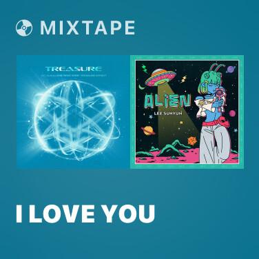 Mixtape I LOVE YOU - Various Artists