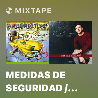 Mixtape Medidas de seguridad / A Santa Clara (Remasterizado) - Various Artists