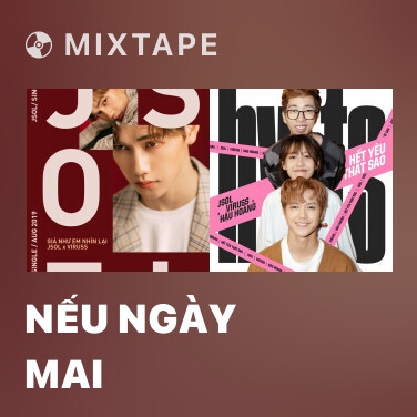 Mixtape Nếu Ngày Mai -