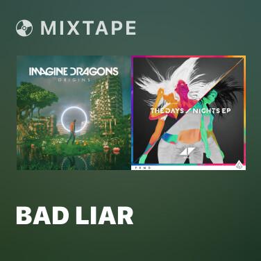 Mixtape Bad Liar - Various Artists