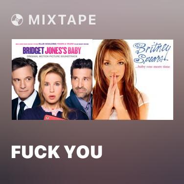 Mixtape Fuck You - Various Artists