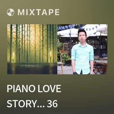 Mixtape Piano Love Story... 36 - 분홍 하늘 - Various Artists