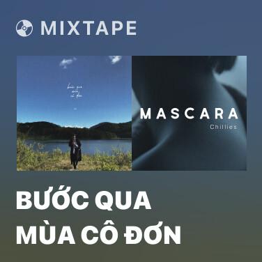 Radio Bước Qua Mùa Cô Đơn - Various Artists