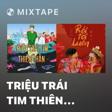 Mixtape Triệu Trái Tim Thiên Thần - Various Artists