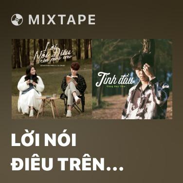 Radio Lời Nói Điêu Trên Môi Em (Lofi Version) - Various Artists