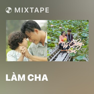 Mixtape Làm Cha - Various Artists