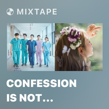 Mixtape Confession Is Not Flashy - Various Artists