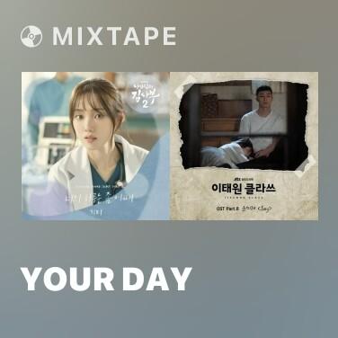 Mixtape Your Day - Various Artists