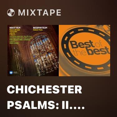 Mixtape Chichester Psalms: II. Psalm XXIII.