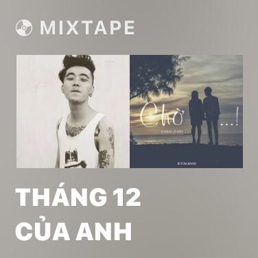 Mixtape Tháng 12 Của Anh - Various Artists