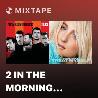 Mixtape 2 In The Morning (Album Version) - Various Artists