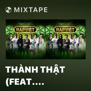 Mixtape Thành Thật (feat. Thành Draw) - Various Artists