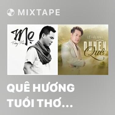 Radio Quê Hương Tuổi Thơ Tôi - Various Artists