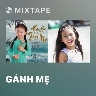 Mixtape Gánh Mẹ - Various Artists