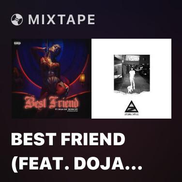 Mixtape Best Friend (feat. Doja Cat, JessB & OKENYO) [Remix] - Various Artists