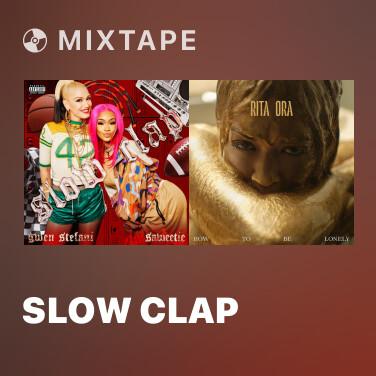 Mixtape Slow Clap - Various Artists