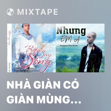 Mixtape Nhà Giàn Có Giàn Mùng Tơi - Various Artists