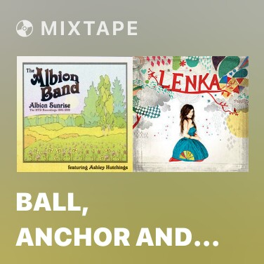 Mixtape Ball, Anchor and Chain - Various Artists