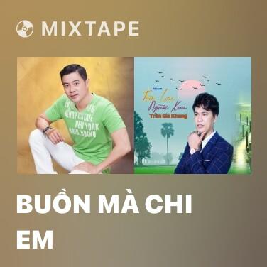 Radio Buồn Mà Chi Em - Various Artists