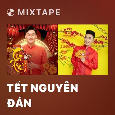 Mixtape Tết Nguyên Đán - Various Artists