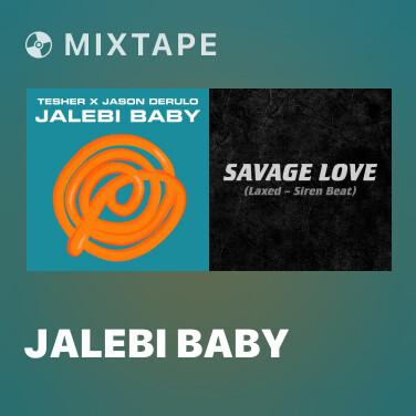 Mixtape Jalebi Baby - Various Artists
