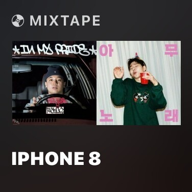 Mixtape iphone 8 - Various Artists