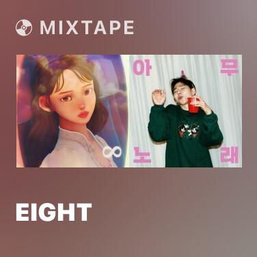 Mixtape eight