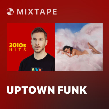 Mixtape Uptown Funk - Various Artists