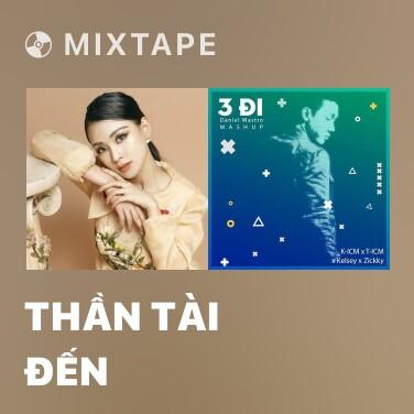 Mixtape Thần Tài Đến - Various Artists