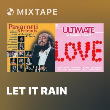 Mixtape Let It Rain - Various Artists