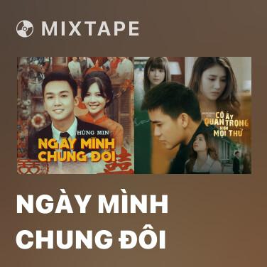 Radio Ngày Mình Chung Đôi - Various Artists