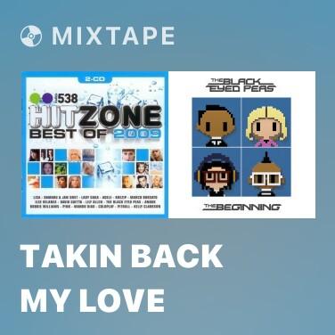 Radio Takin Back My Love - Various Artists