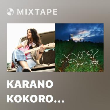 Mixtape Karano Kokoro (NARUTO Opening Version) -