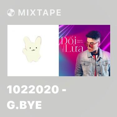 Mixtape 1022020 - G.bye - Various Artists