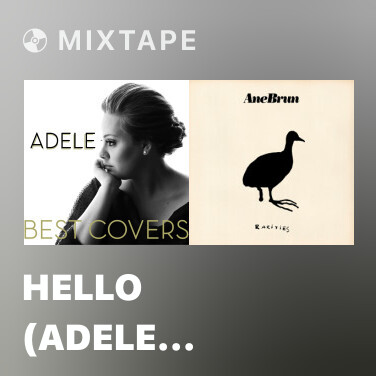 Mixtape Hello (Adele Cover) - Various Artists