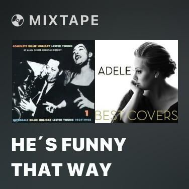 Mixtape He´s Funny That Way - Various Artists