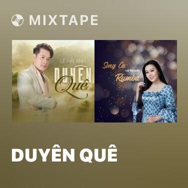 Mixtape Duyên Quê - Various Artists