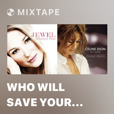 Mixtape Who Will Save Your Soul - Various Artists