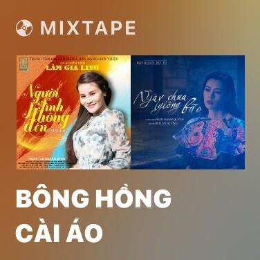 Mixtape Bông Hồng Cài Áo - Various Artists